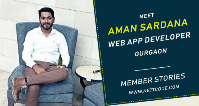 Meet Aman Sardana a freelance Web Application Developer in Gurgaon